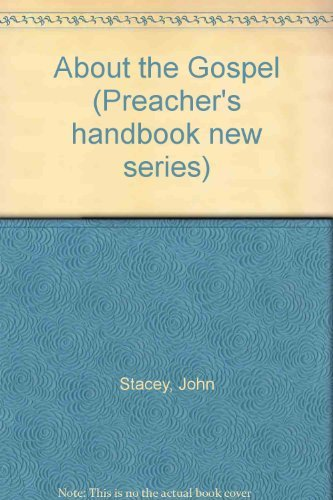 About The Gospel (0716201941) by Stacey, John