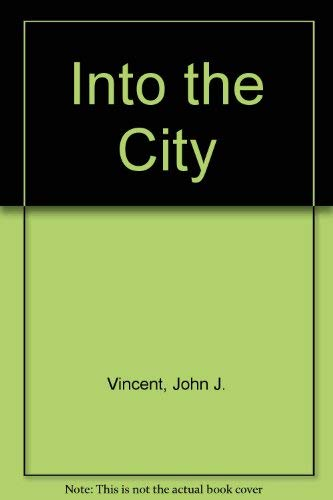 Into the City: Vincent John J