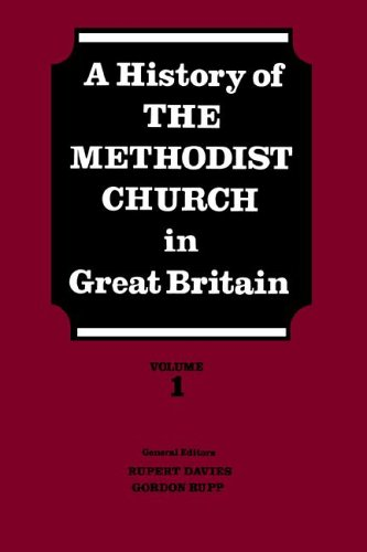 A History of the Methodist Church in