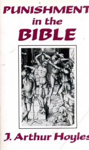 Punishment in the Bible: J. Arthur Hoyles
