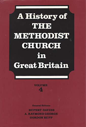 A History of the Methodist Church in: Davies, Rupert