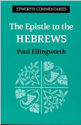 9780716204749: Epistle to the Hebrews (Epworth Commentary)