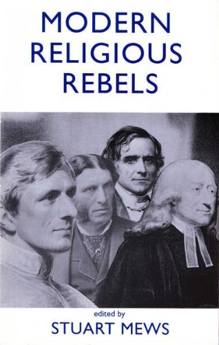 Modern Religious Rebels: Presented to Professor John Kent: n/a