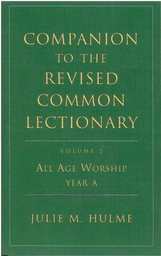 9780716205227: Companion to the Revised Common Lectionary, Volume 2: All Age Worship, Year A