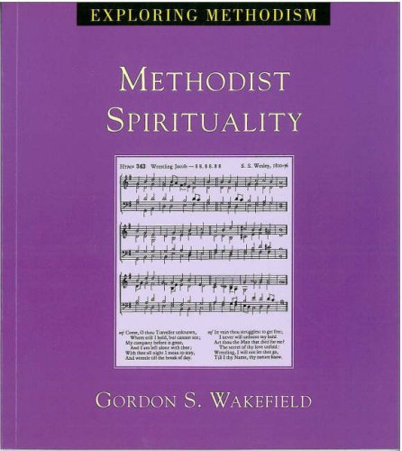 Methodist Spirituality (Exploring Methodism): Wakefield, Gordon S.