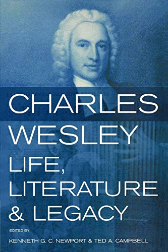 9780716206071: Charles Wesley: Life, Literature and Legacy