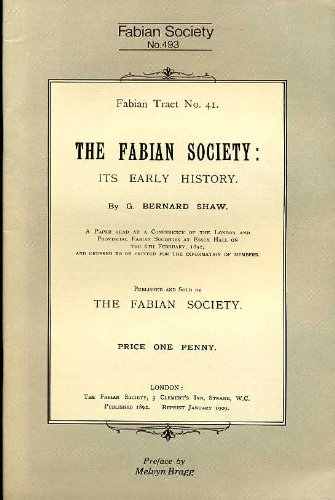 9780716304937: The Fabian Society: Its Early History (Fabian pamphlets)