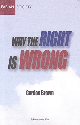 Why the Right is Wrong: Brown, Gordon