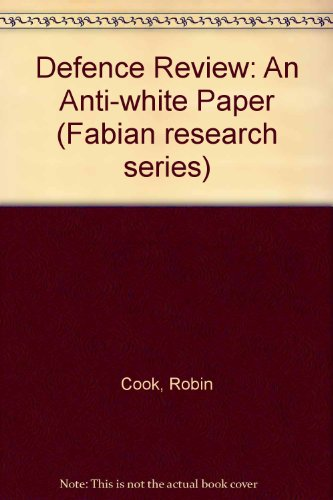 9780716313236: Defence Review: An Anti-white Paper (Fabian research series)