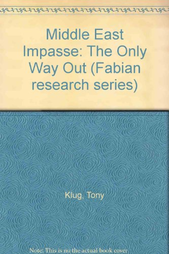 Middle East Impasse: The Only Way Out: Tony Klug
