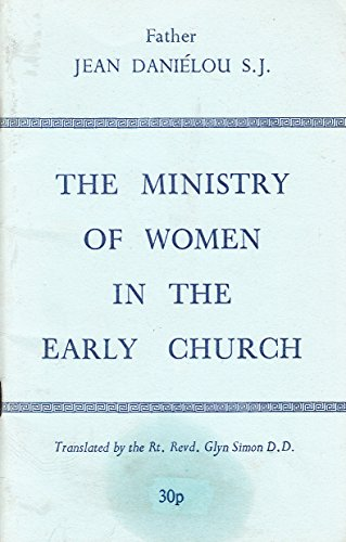 Ministry of Women in the Early Church (071640365X) by Danielou, Jean