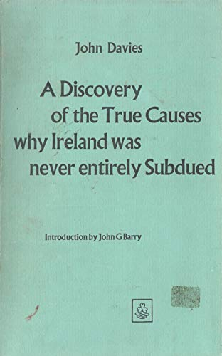 9780716500421: Discovery of the True Causes Why Ireland Was Never Entirely Subdued