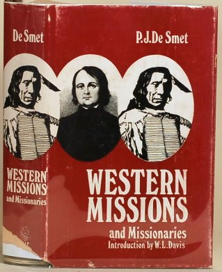Western Missions and Missionaries: Smet, Pierre-Jean De