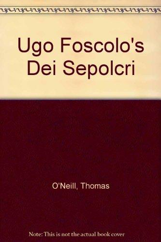 9780716505082: Ugo Foscolo's Dei Sepolcri