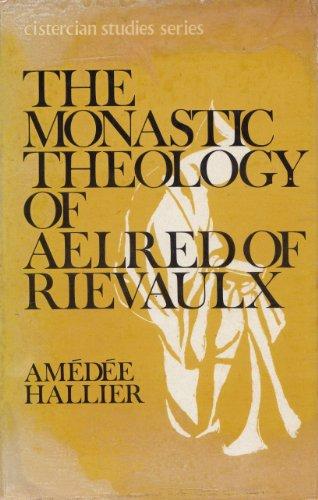 9780716505990: Monastic Theology of Aelred of Rievaulx (Cistercian Studies)