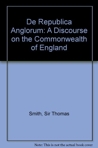 9780716517955: De Republica Anglorum: A Discourse on the Commonwealth of England