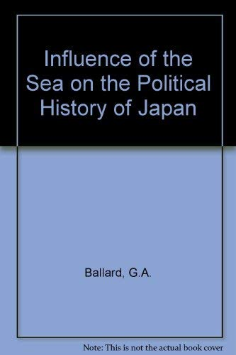 9780716520498: Influence of the Sea on the Political History of Japan