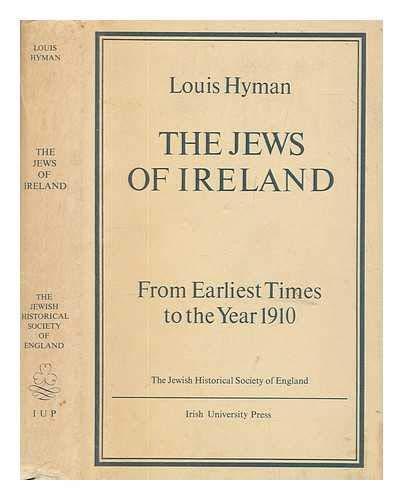 The Jews of Ireland: Hyman, Louis