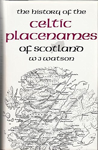 9780716521129: History of the Celtic Place-names of Scotland (Scottish reprints)