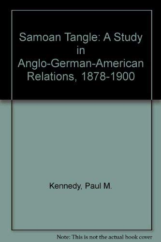 9780716521501: Samoan Tangle: A Study in Anglo-German-American Relations, 1878-1900