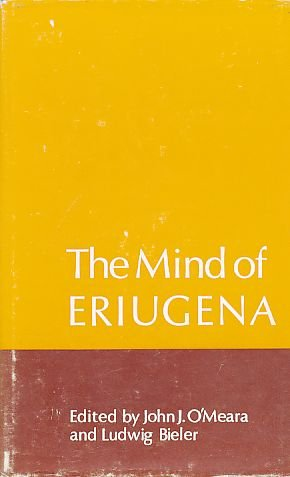 9780716521587: Mind of Eriugena: Papers of a Colloquium, Dublin, 1970