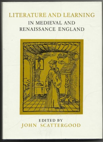 Literature and Learning in Medieval Renaissance England