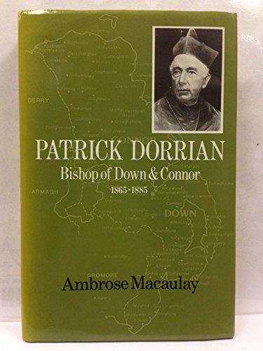 Patrick Dorrian: Bishop of Down and Connor: Ambrose MacAulay