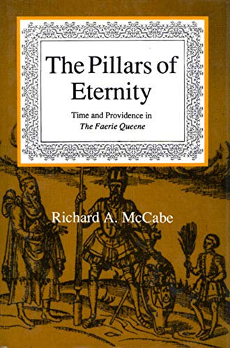 9780716524281: Pillars of Eternity: Time and Providence in the Faerie Queene (Dublin Studies in Medieval and Renaissance Literature)