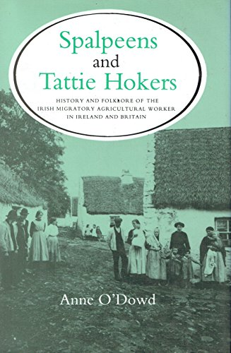 9780716524502: Spalpeens and Tattie Hokers: History & Folklore of Irish Migratory Agricultural (Folklore, oral tradition)
