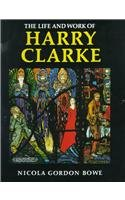 9780716524526: The Life and Work of Harry Clarke (Art)
