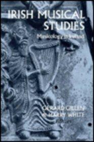 Irish Musical Studies: 1: Musicology in Ireland