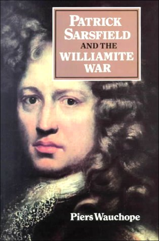 9780716524762: Patrick Sarsfield and the Williamite War