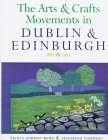 9780716525790: The Arts and Crafts Movements in Dublin and Edinburgh