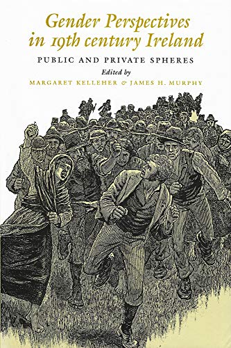 9780716526247: Gender Perspectives in Nineteenth-Century Ireland: Public and Private Spheres