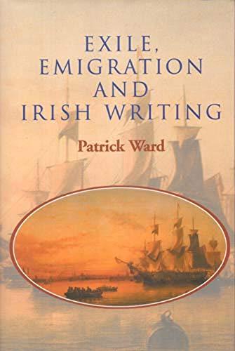 9780716526582: Exile Emigration and Irish Writing