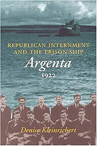 9780716526834: Republican Internment and the Prison Ship Argenta 1922