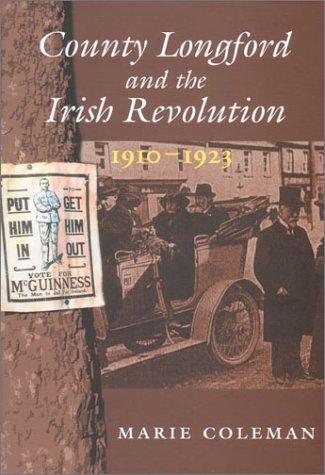 9780716527039: County Longford and the Irish Revolution, 1910 - 1923 (New Directions in Irish History)