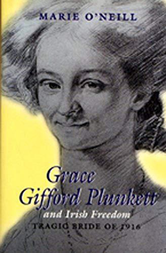9780716527138: Grace Gifford Plunkett and Irish Freedom: Tragic Bride of 1916 (Women in Irish History Series)