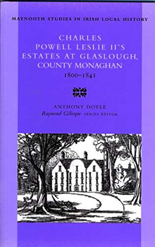 Charles Powell Leslie II's Estates at Glaslough,: Anthony Doyle