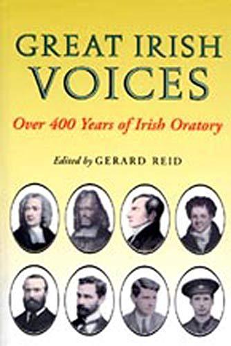 9780716527442: Great Irish Voices: Over 400 Years of Irish Oratory