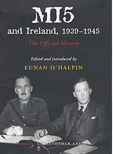 9780716527541: MI5 and Ireland, 1939-1945: The Official History