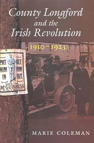 9780716527909: County Longford and the Irish Revolution, 1910 - 1923