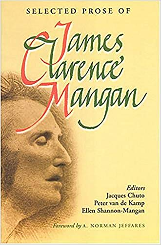 9780716527923: Selected Prose of James Clarence Mangan