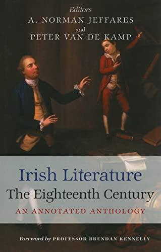 Irish Literature in the Eighteenth Century: An Annotated Anthology (Hardback): Peter Van de Kamp
