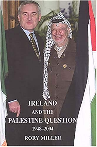 9780716528142: Ireland and the Palestine Question 1948-2004