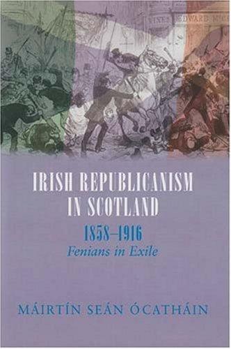 9780716528579: Irish Republicanism in Scotland, 1858-1916: Fenians in Exile (Irish Abroad)