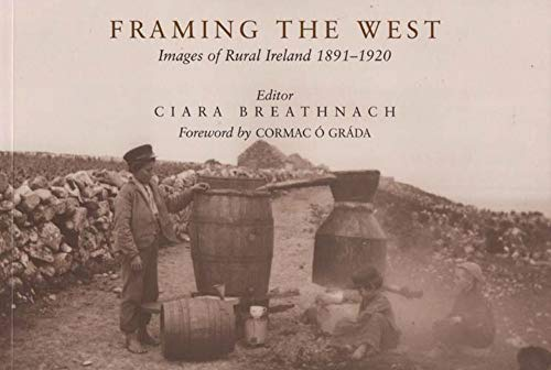 9780716528739: Framing the West: Images of Rural Ireland, 1891-1920