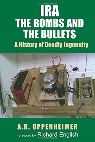 9780716528951: IRA: The Bombs and the Bullets: A History of Deadly Ingenuity
