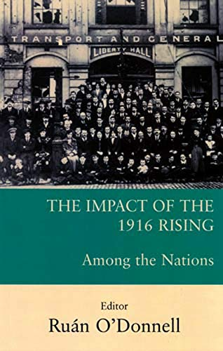 9780716529651: The Impact of the 1916 Rising: Among the Nations
