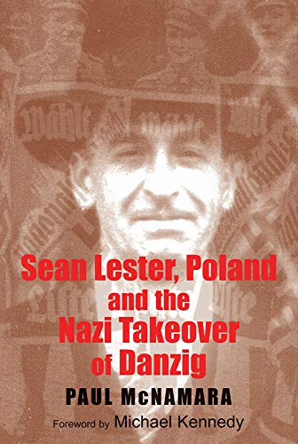 9780716529682: Sean Lester, Poland and the Nazi Takeover of Danzig